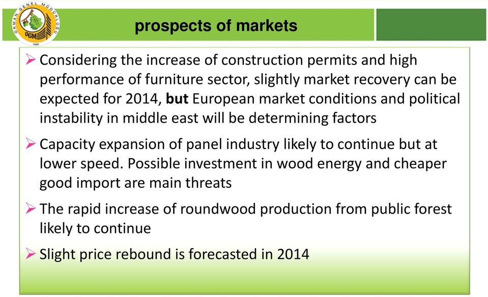 Capacity expansion of panel industry likely to continue but at lower speed.