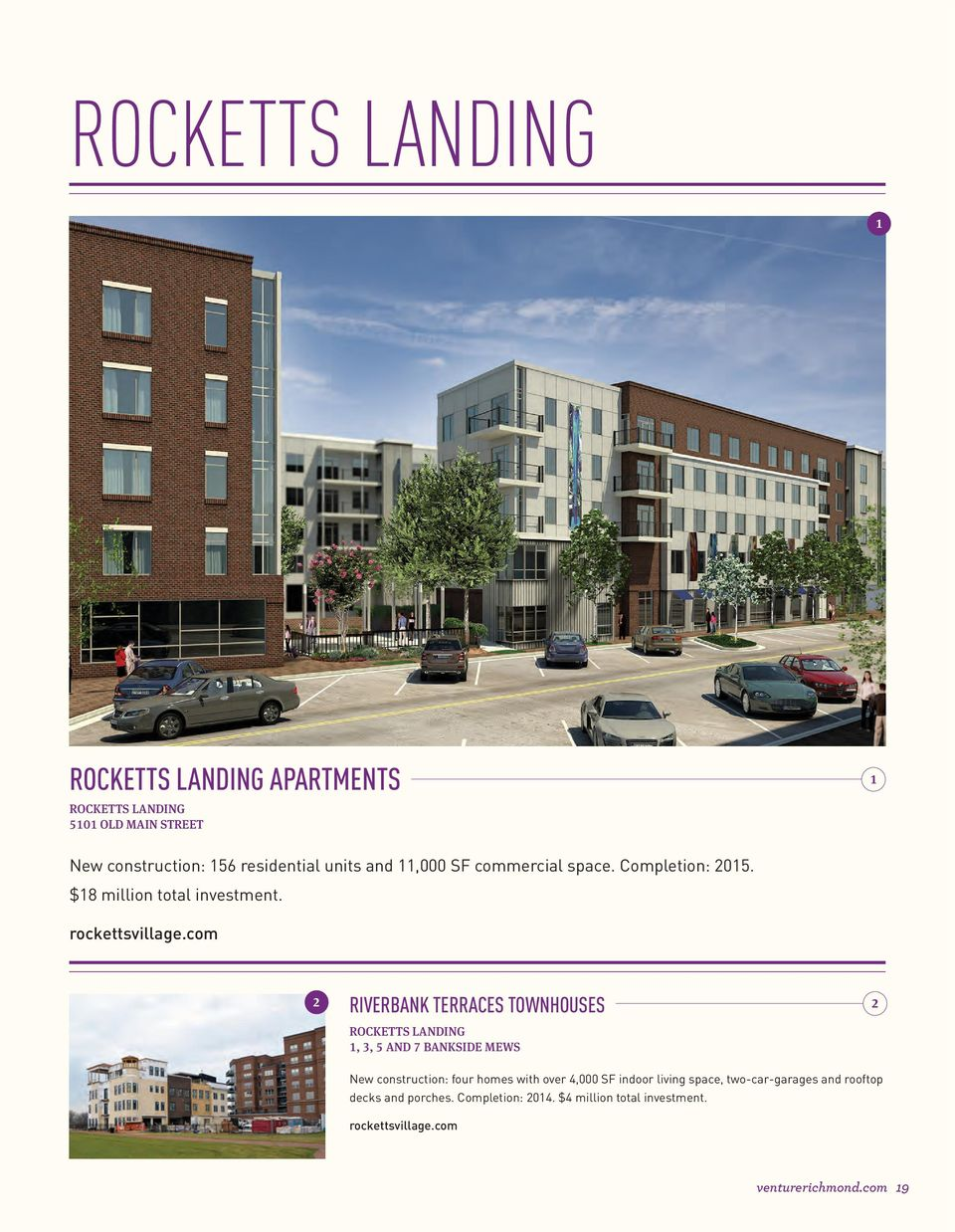 com riverbank terraces townhouses rocketts LAndIng, 3, 5 And 7 BAnkSIde MeWS New construction: four homes with over 4,000