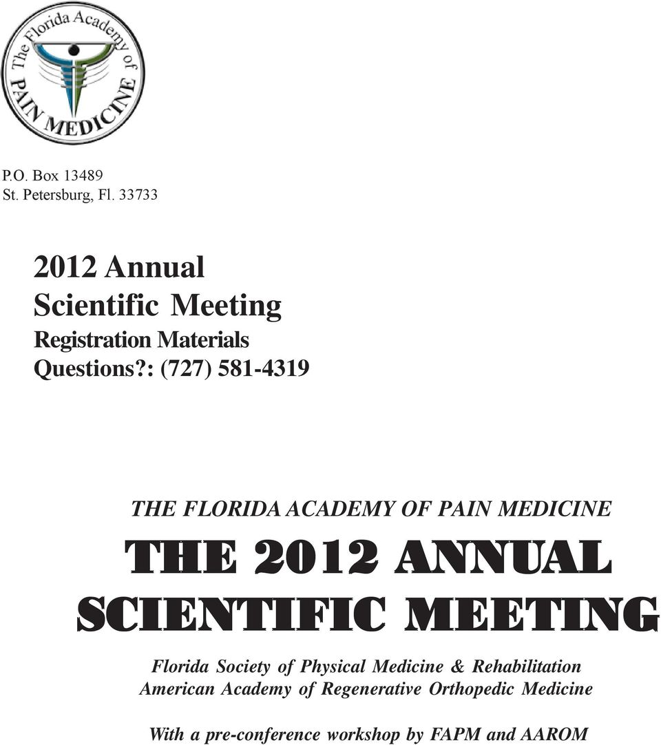 : (727) 581-4319 THE FLORIDA ACADEMY OF PAIN MEDICINE THE 2012 ANNUAL AL