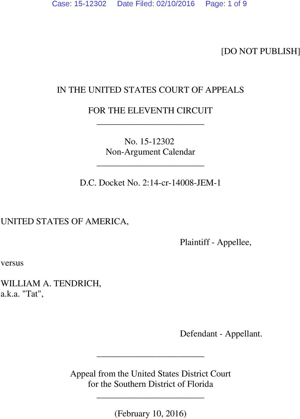 2:14-cr-14008-JEM-1 UNITED STATES OF AMERICA, versus WILLIAM A. TENDRICH, a.