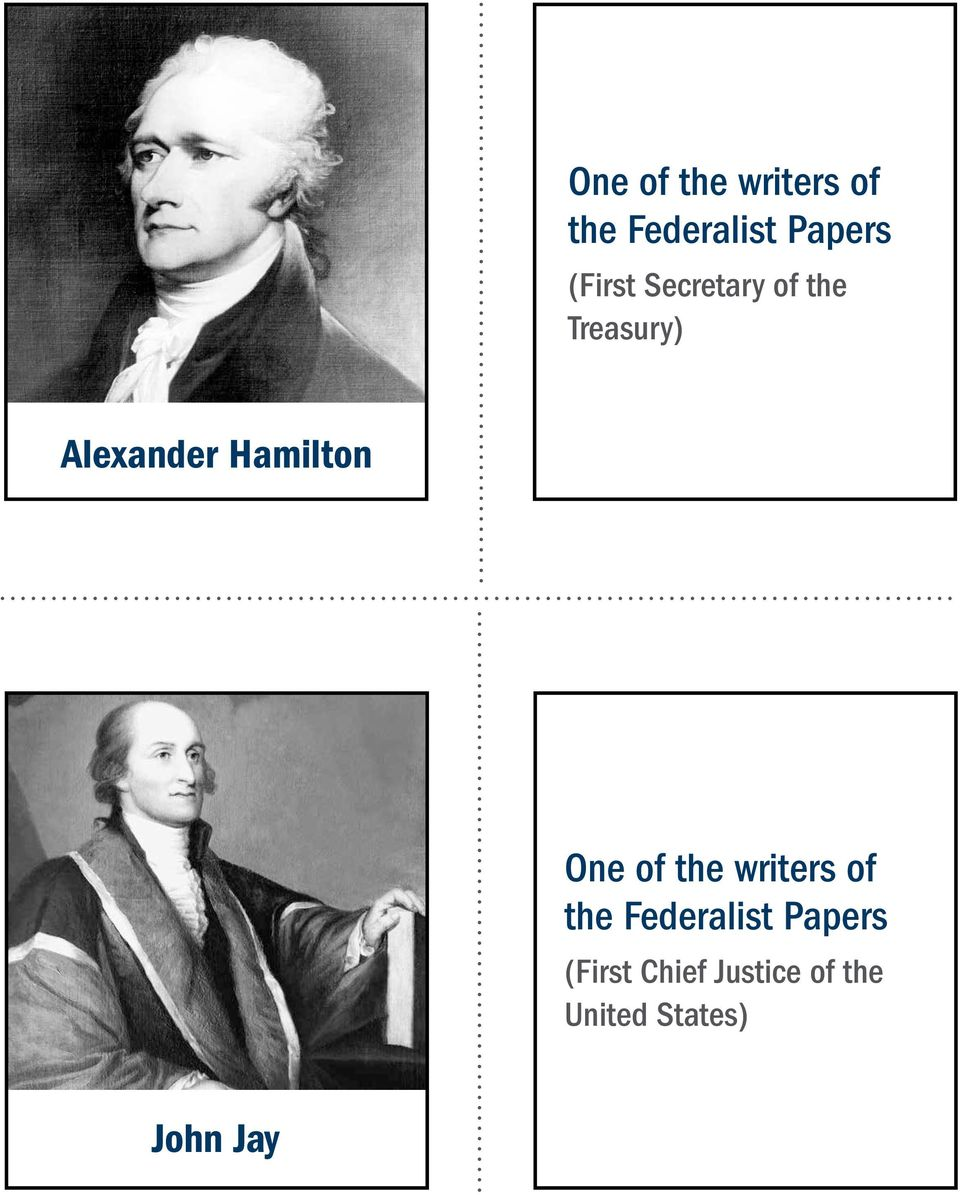 Hamilton  (First Chief Justice of the United