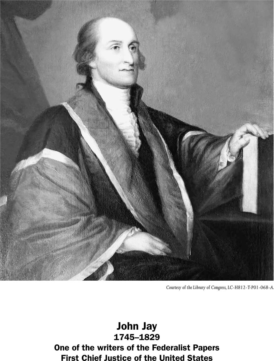 John Jay 1745 1829 One of the writers of