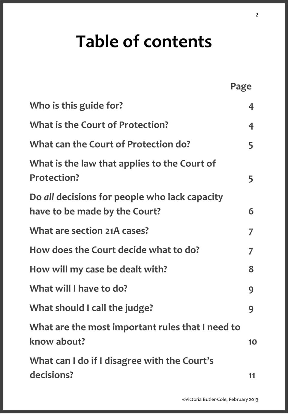 6 What are section 21A cases? 7 How does the Court decide what to do? 7 How will my case be dealt with? 8 What will I have to do?