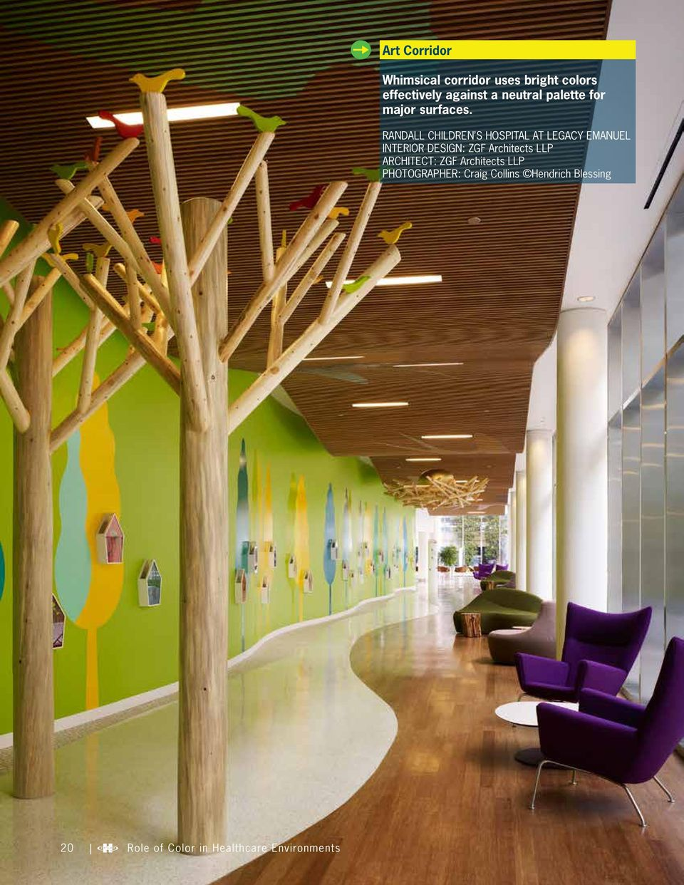 RANDALL CHILDREN S HOSPITAL AT LEGACY EMANUEL INTERIOR DESIGN: ZGF Architects