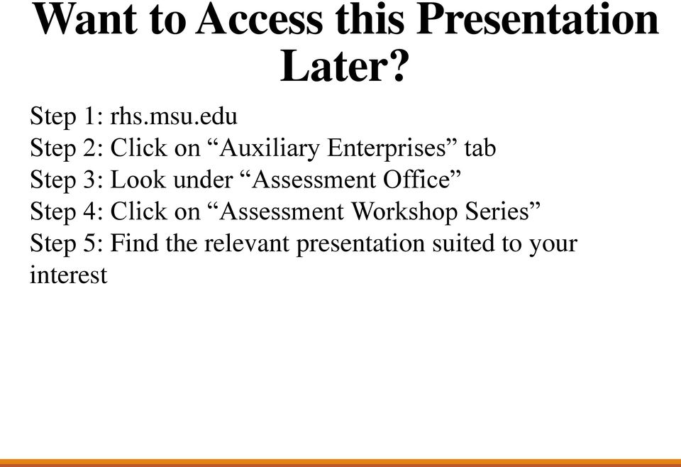 under Assessment Office Step 4: Click on Assessment Workshop