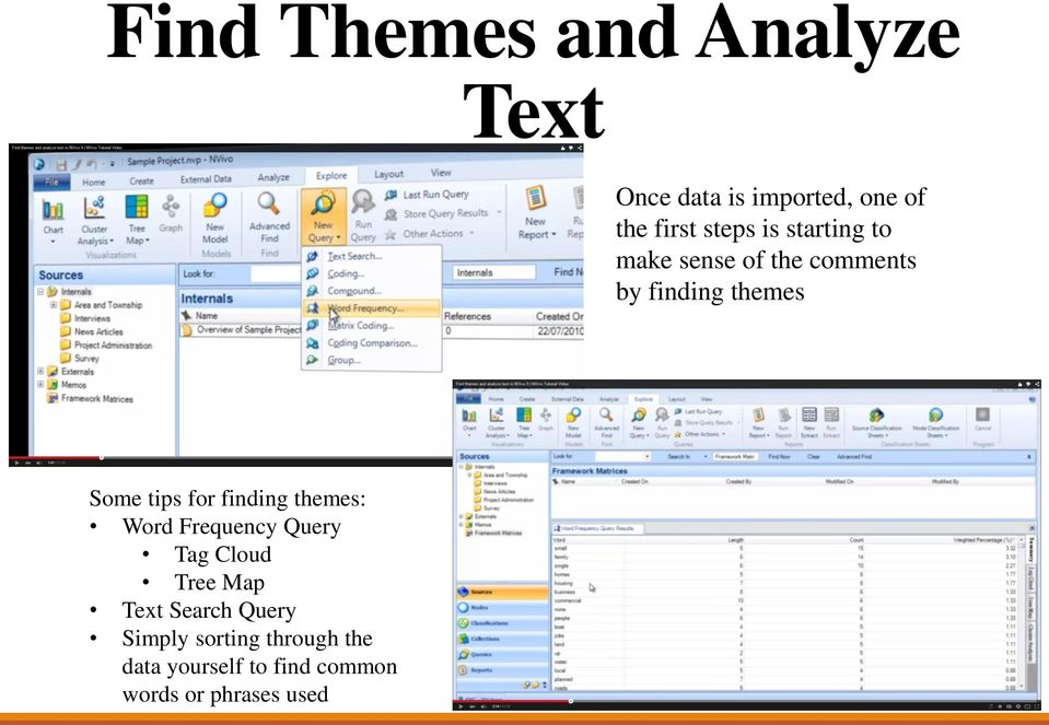 finding themes: Word Frequency Query Tag Cloud Tree Map Text Search Query