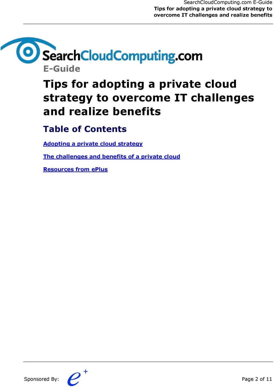 Contents Adopting a private cloud strategy The challenges