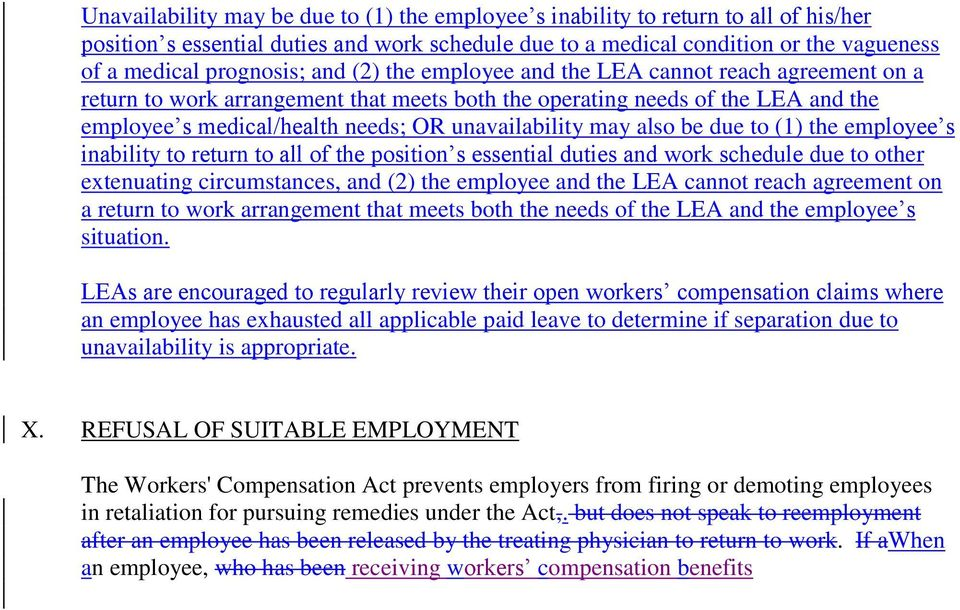 also be due to (1) the employee s inability to return to all of the position s essential duties and work schedule due to other extenuating circumstances, and (2) the employee and the LEA cannot reach