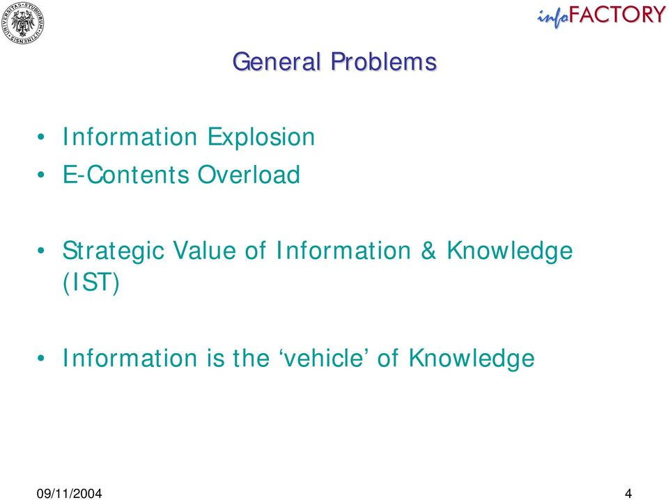 Value of Information & Knowledge (IST)