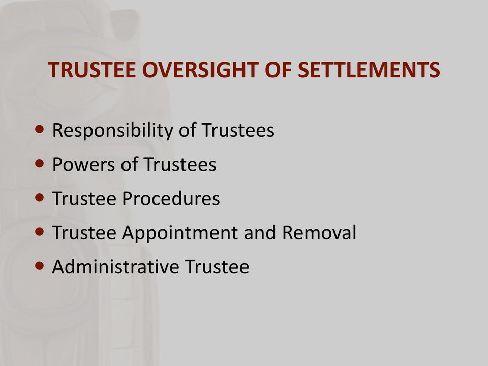 Trustees Trustee Procedures Trustee