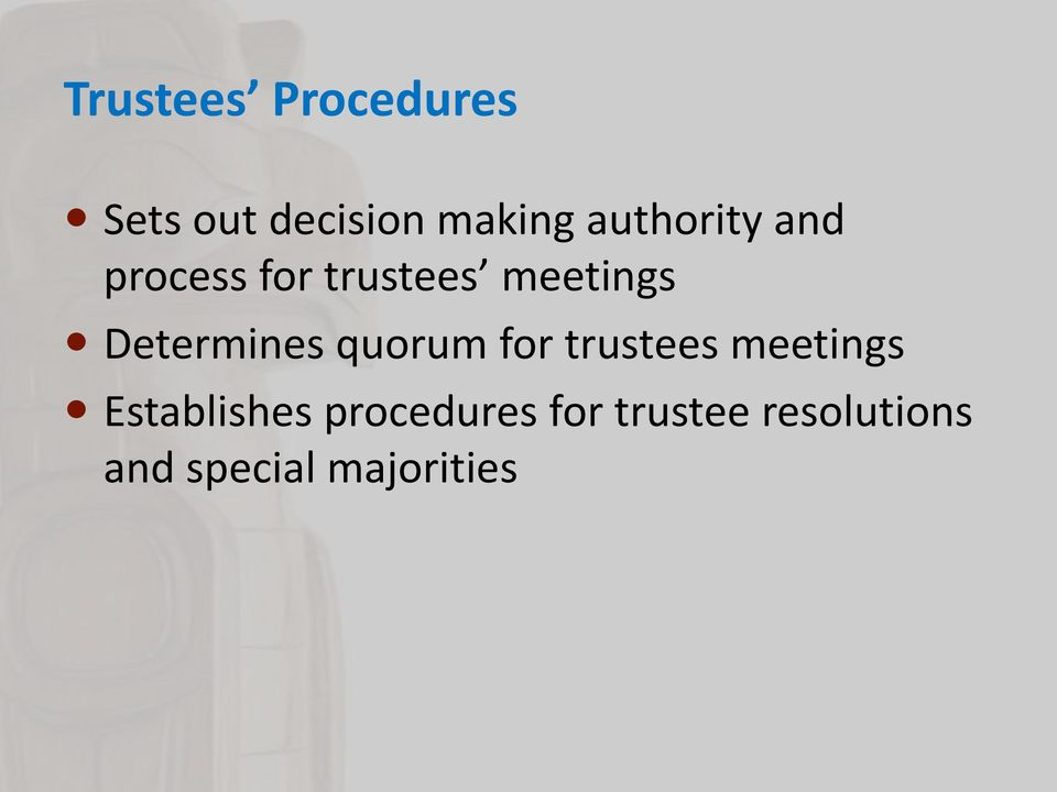 Determines quorum for trustees meetings
