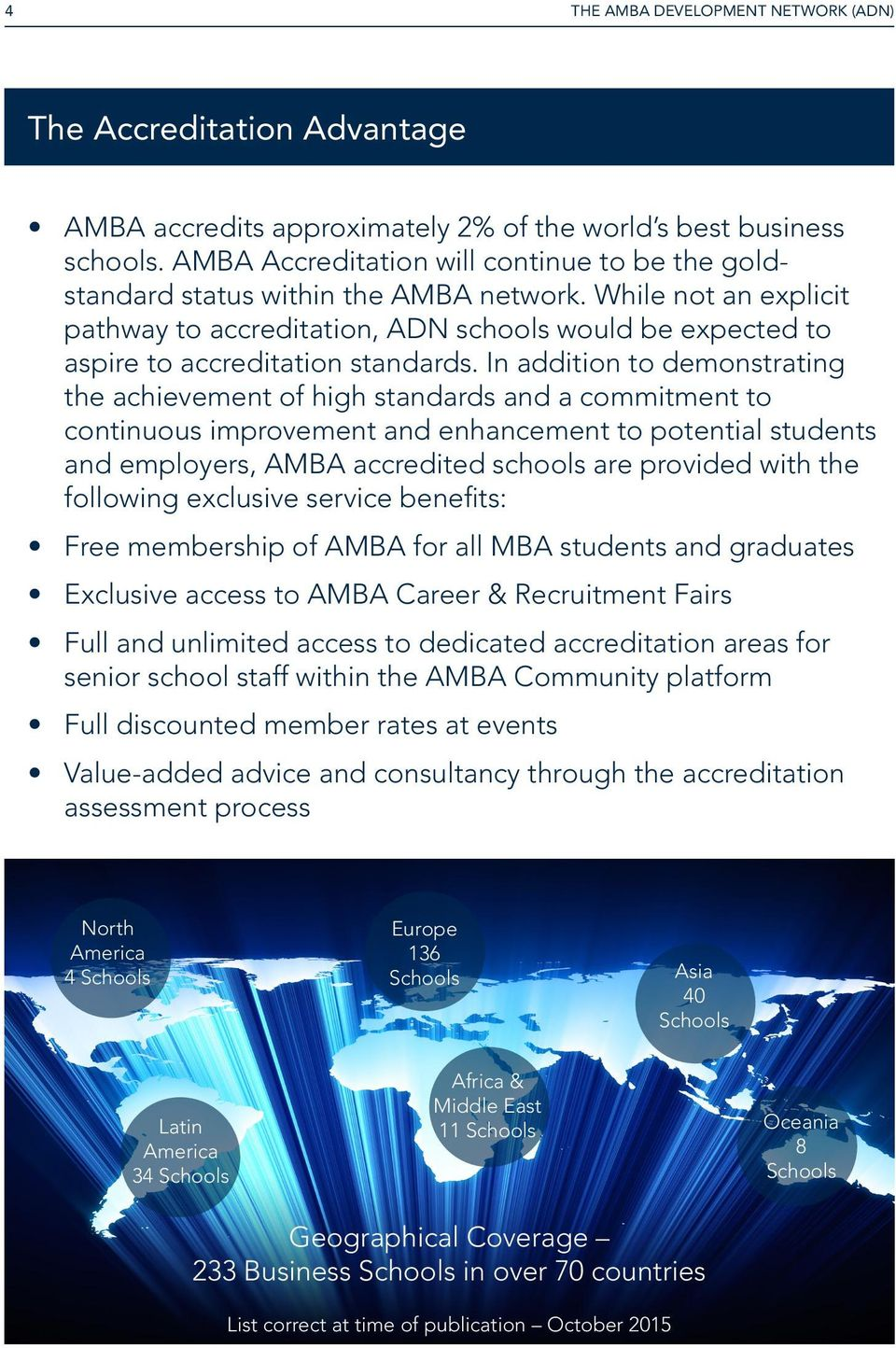 While not an explicit pathway to accreditation, ADN schools would be expected to aspire to accreditation standards.
