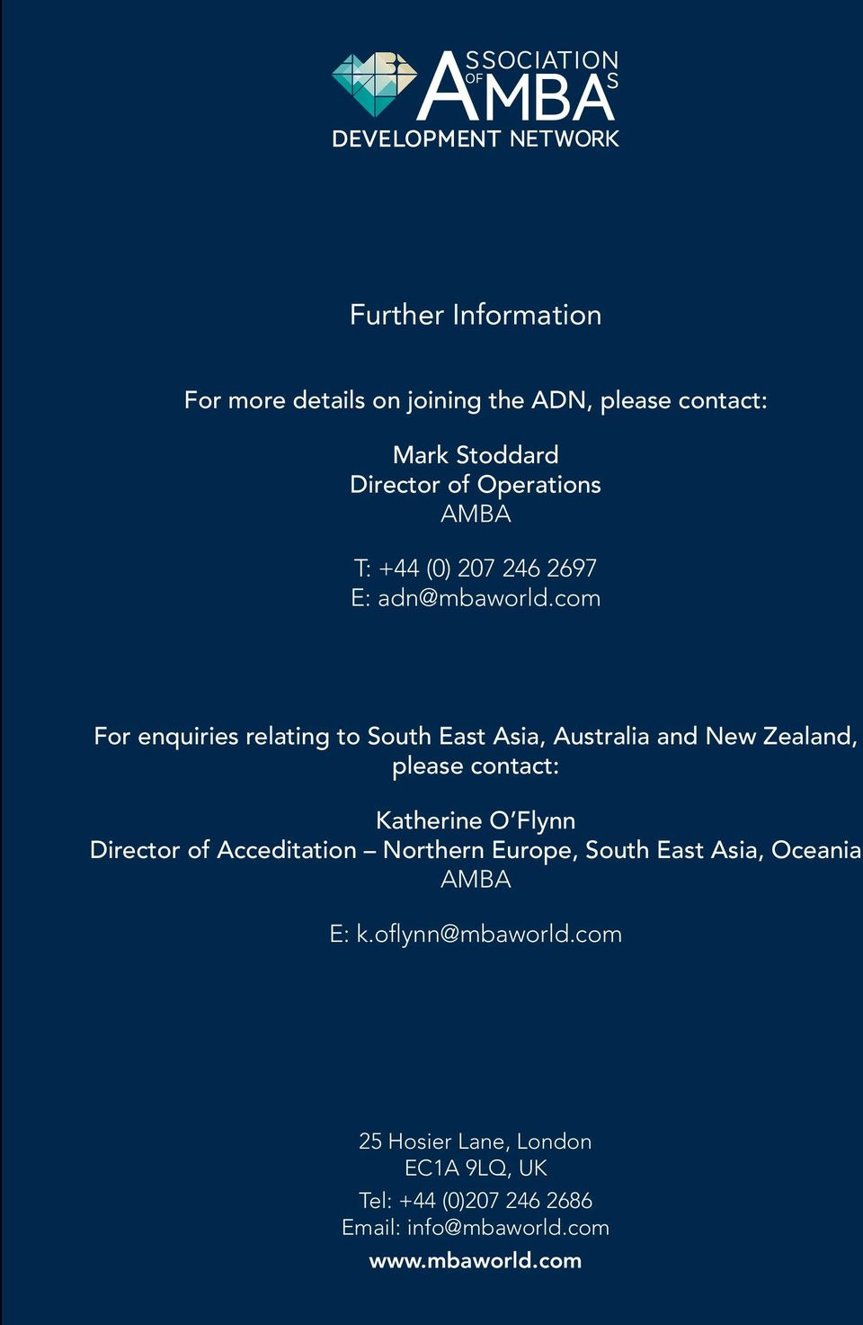com For enquiries relating to South East Asia, Australia and New Zealand, please contact: Katherine O Flynn Director of