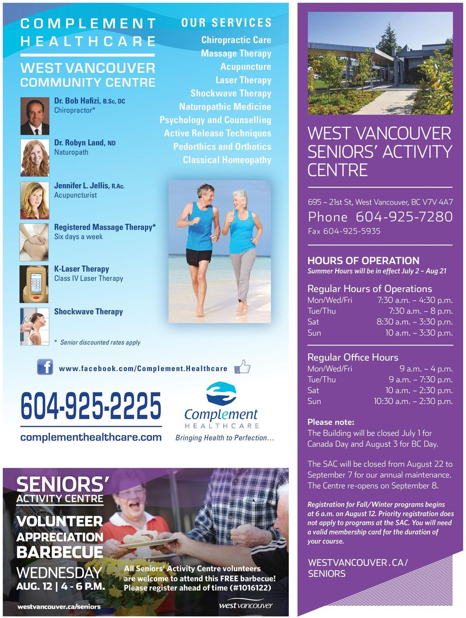 Pedorthics and Orthotics Classical Homeopathy west vancouver seniors activity centre Jennifer L. Jellis, R.Ac.