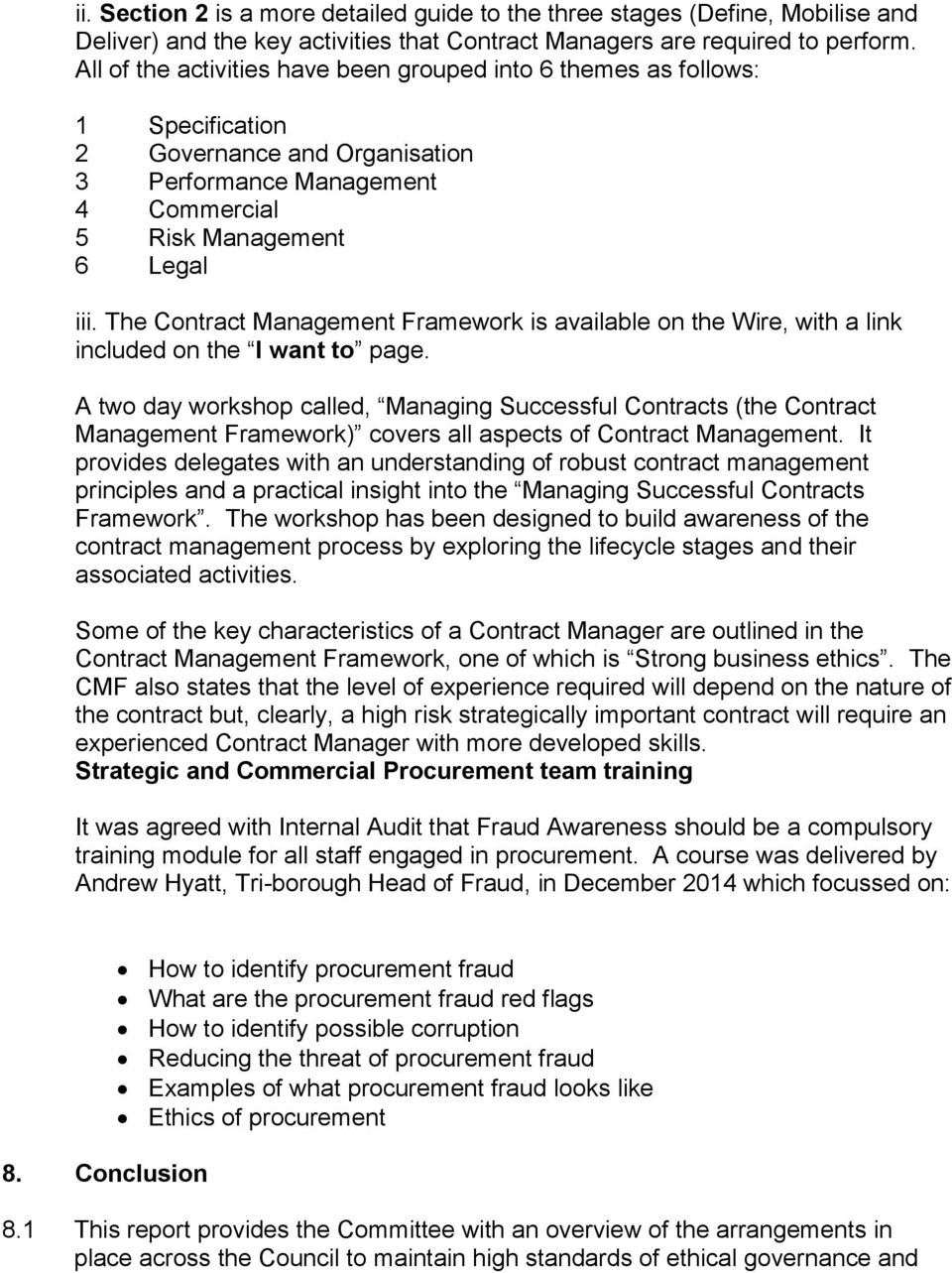 The Contract Management Framework is available on the Wire, with a link included on the I want to page.