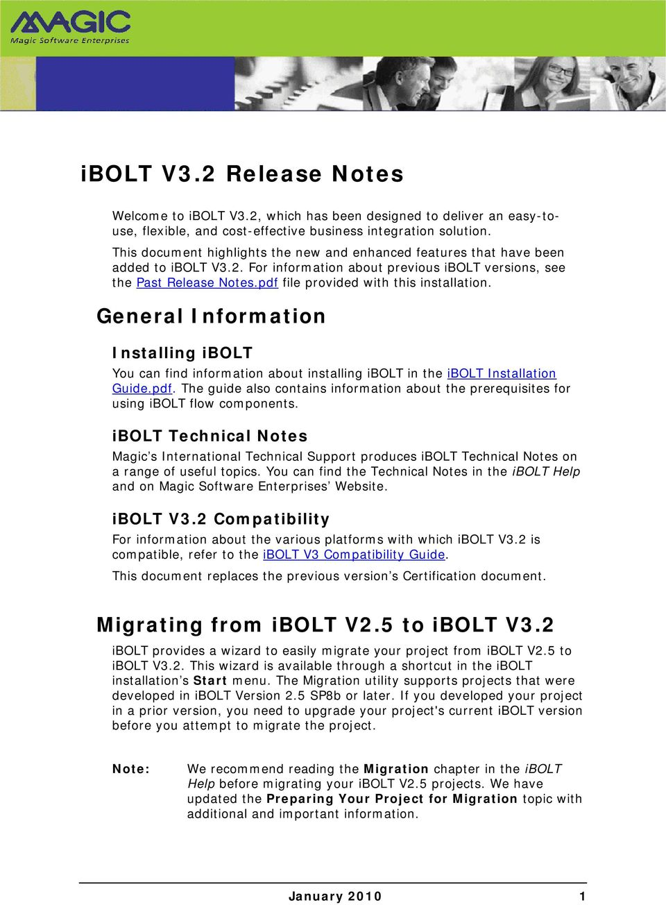 pdf file provided with this installation. General Information Installing ibolt You can find information about installing ibolt in the ibolt Installation Guide.pdf. The guide also contains information about the prerequisites for using ibolt flow components.