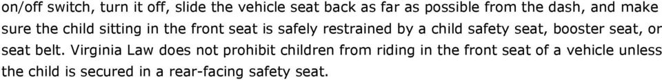 safety seat, booster seat, or seat belt.