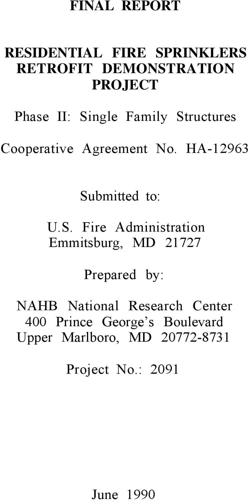 Fire Administration Emmitsburg, MD 21727 Prepared by: NAHB National Research