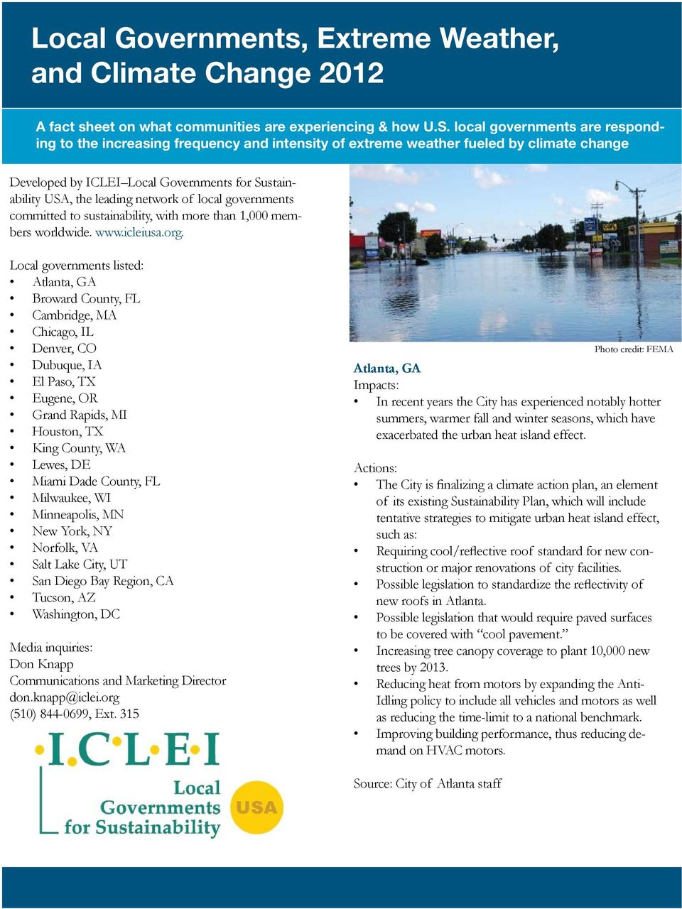 of local governments committed to sustainability, with more than 1,000 members worldwide. www.icleiusa.org.