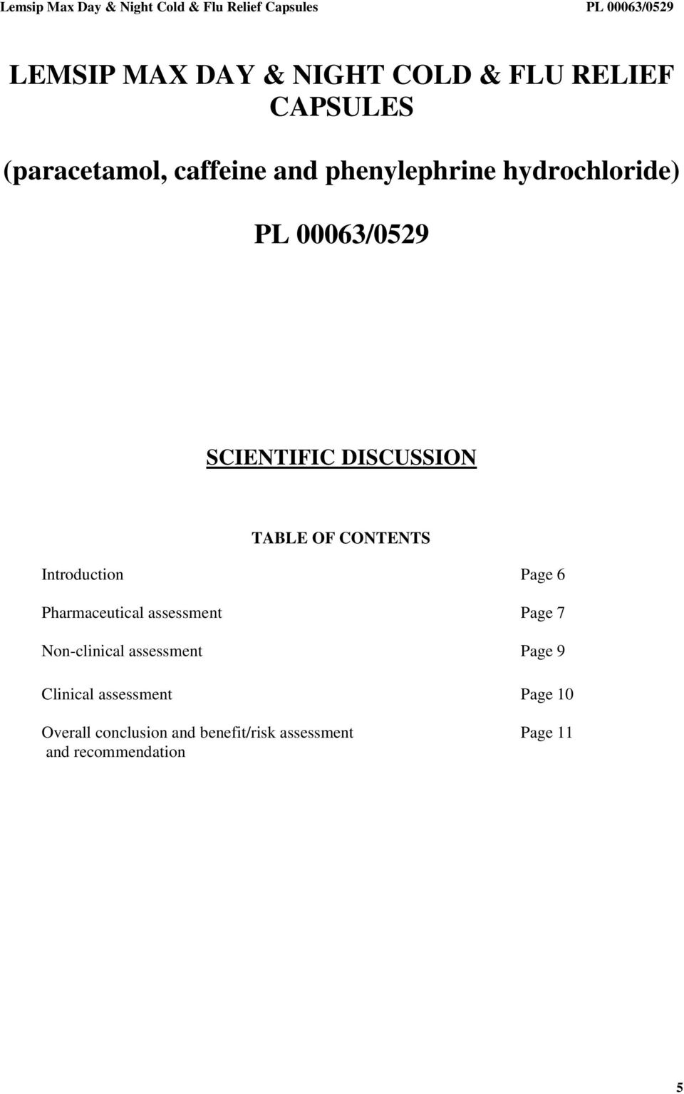 Introduction Page 6 Pharmaceutical assessment Page 7 Non-clinical assessment Page 9