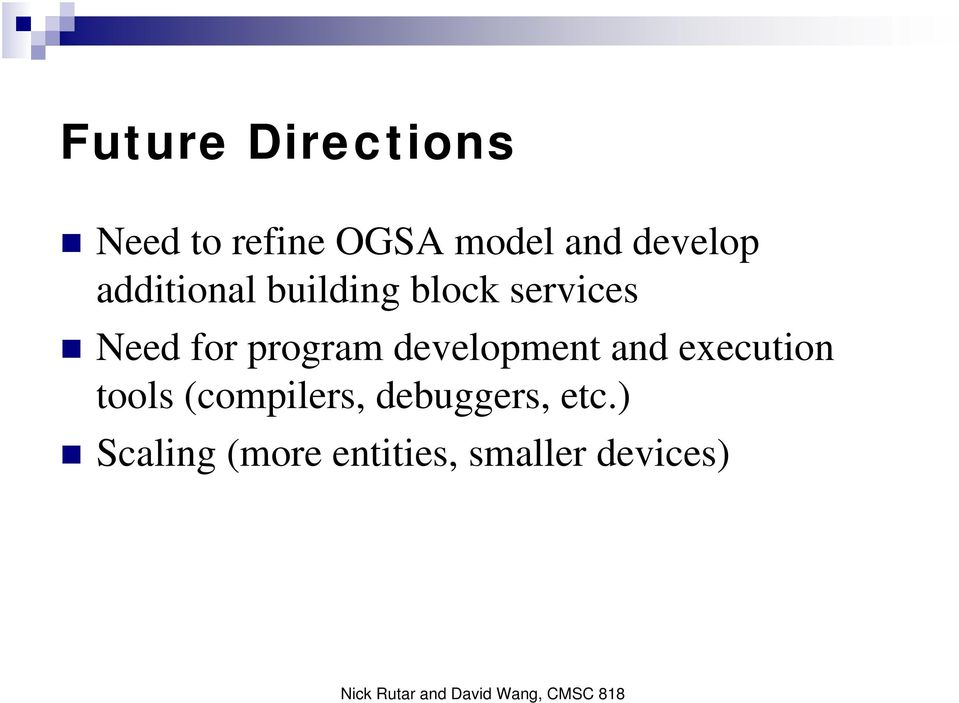 program development and execution tools (compilers,