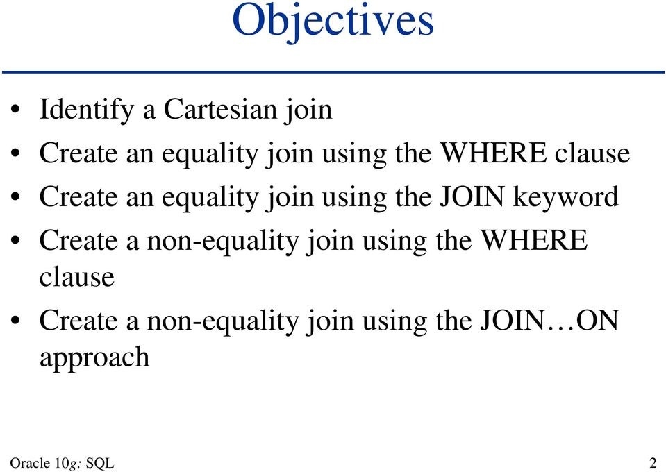 keyword Create a non-equality join using the WHERE clause