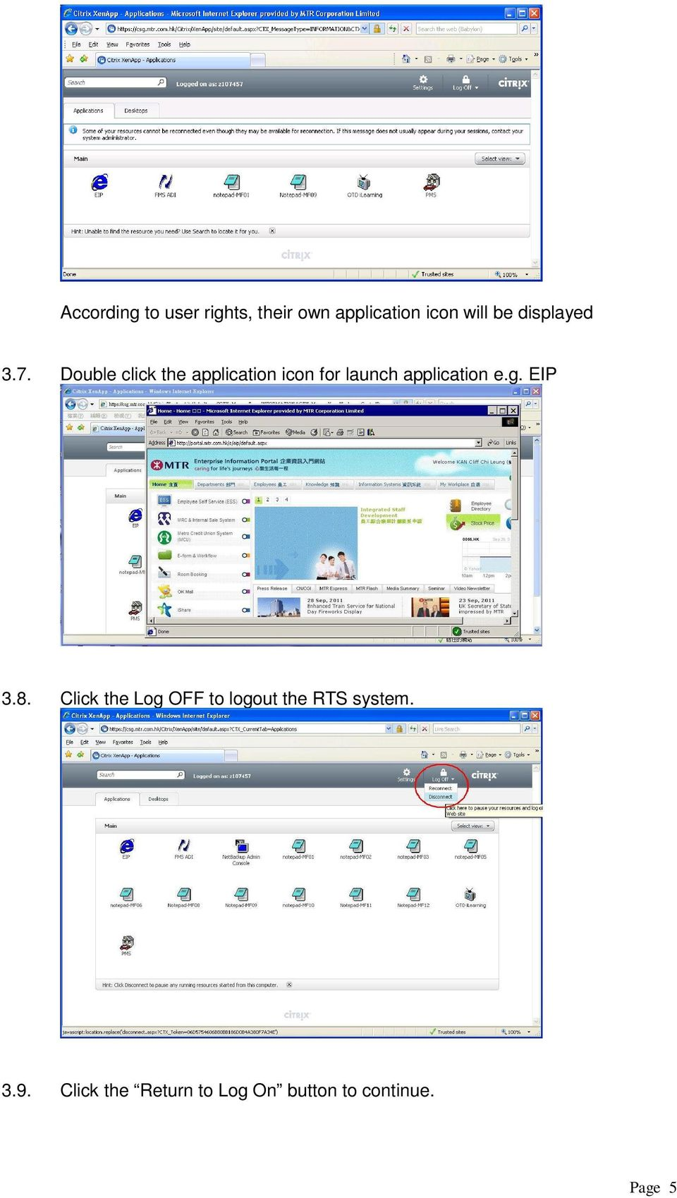 Double click the application icon for launch application e.g.