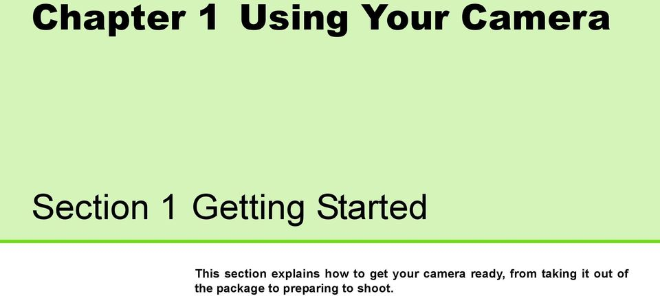 how to get your camera ready, from