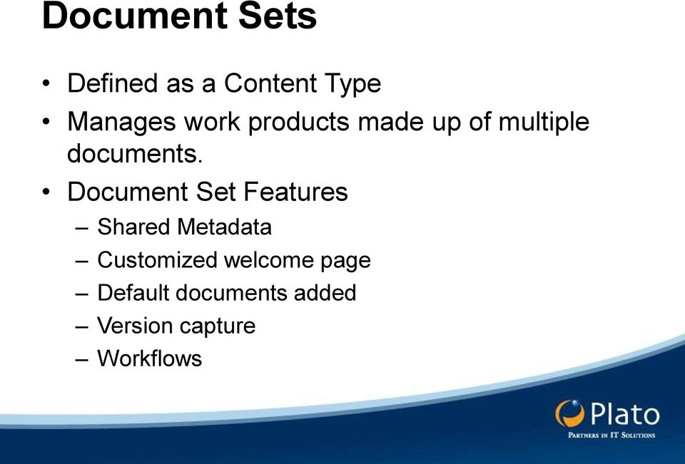 Document Set Features Shared Metadata Customized