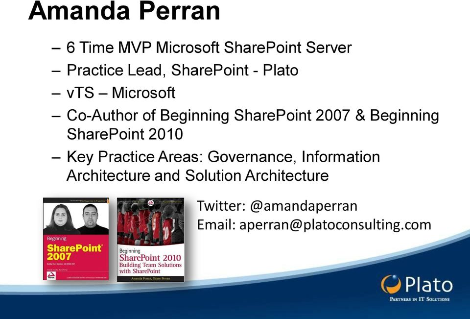 Beginning SharePoint 2010 Key Practice Areas: Governance, Information