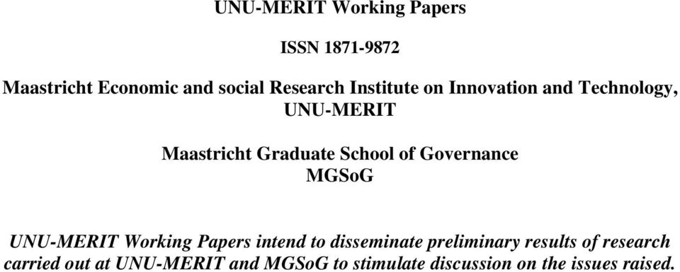 Governance MGSoG UNU-MERIT Working Papers intend to disseminate preliminary results