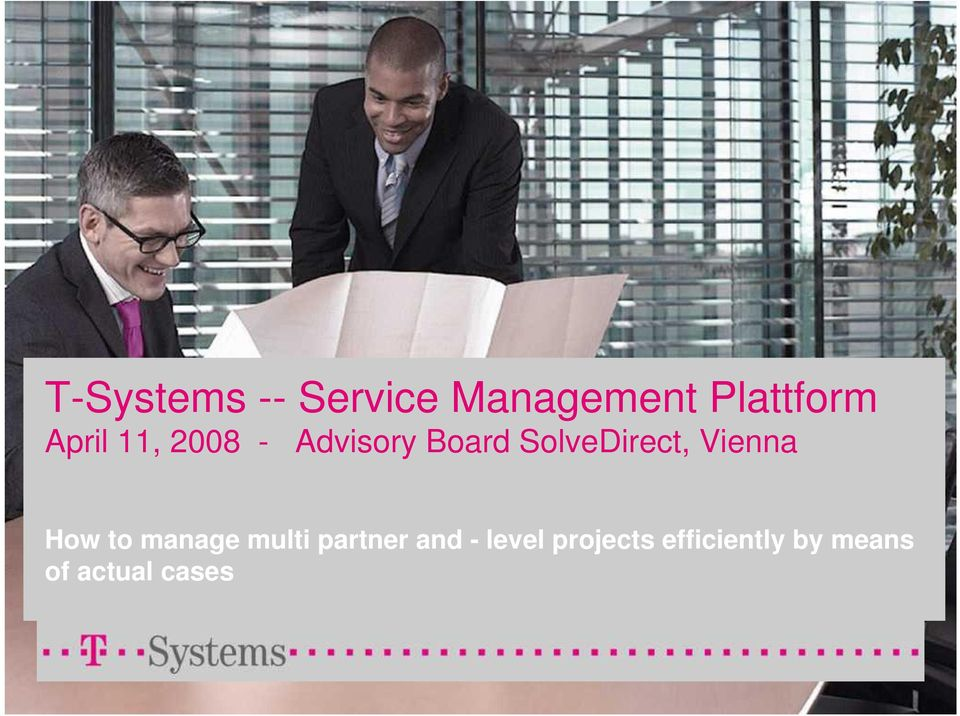 Vienna How to manage multi partner and -