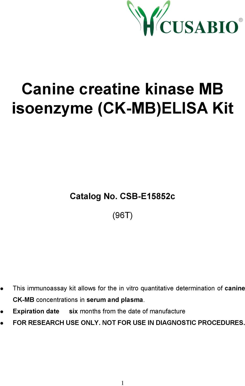 determination of canine CK-MB concentrations in serum and plasma.