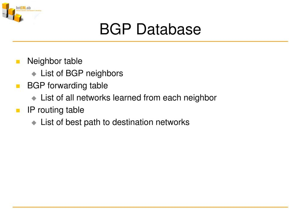 networks learned from each neighbor IP