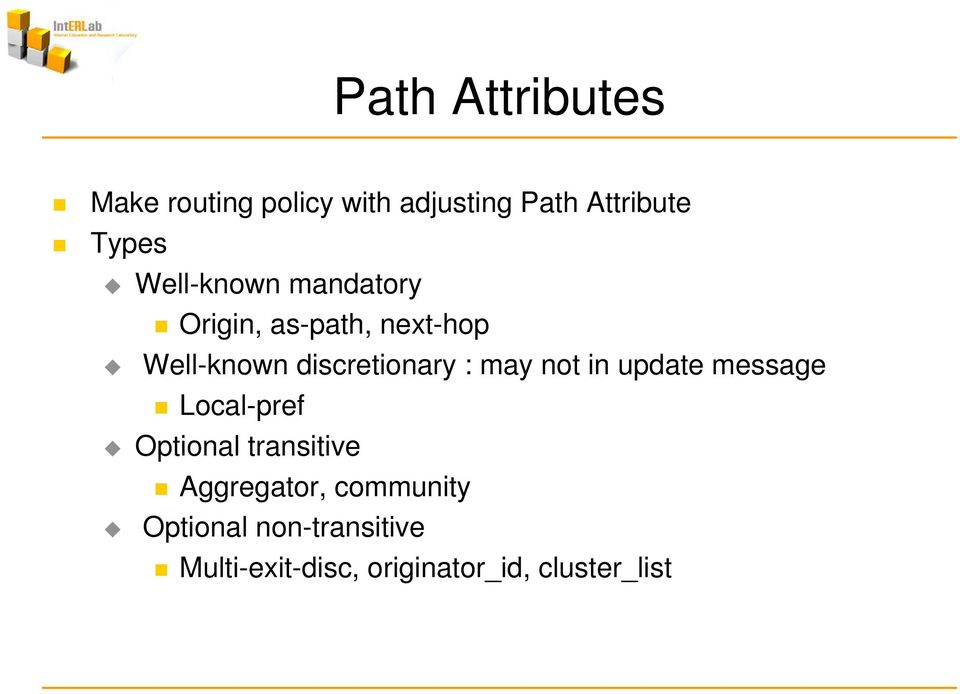 may not in update message Local-pref Optional transitive Aggregator,