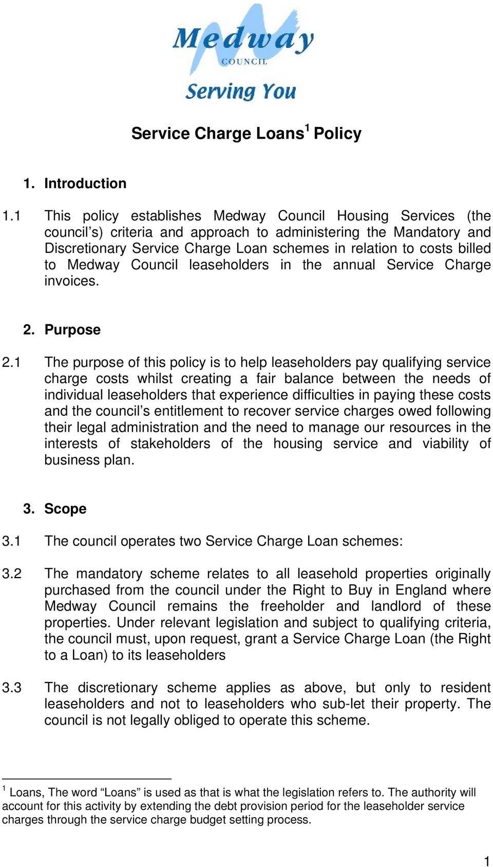 billed to Medway Council leaseholders in the annual Service Charge invoices. 2. Purpose 2.