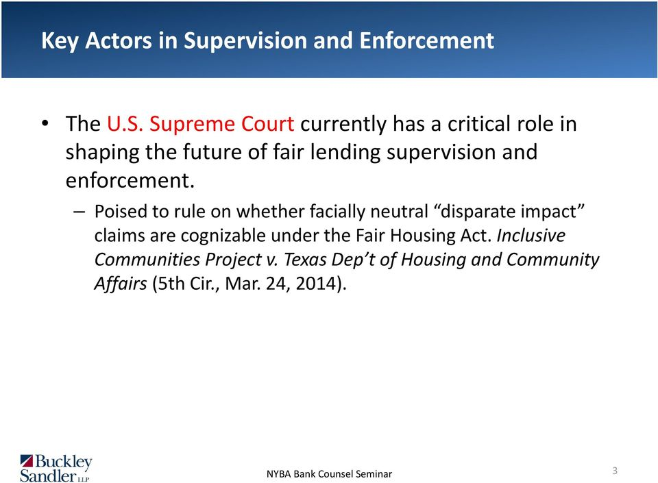 Supreme Court currently has a critical role in shaping the future of fair lending supervision