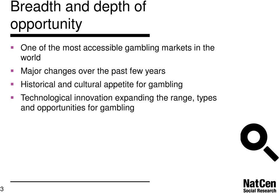 years Historical and cultural appetite for gambling