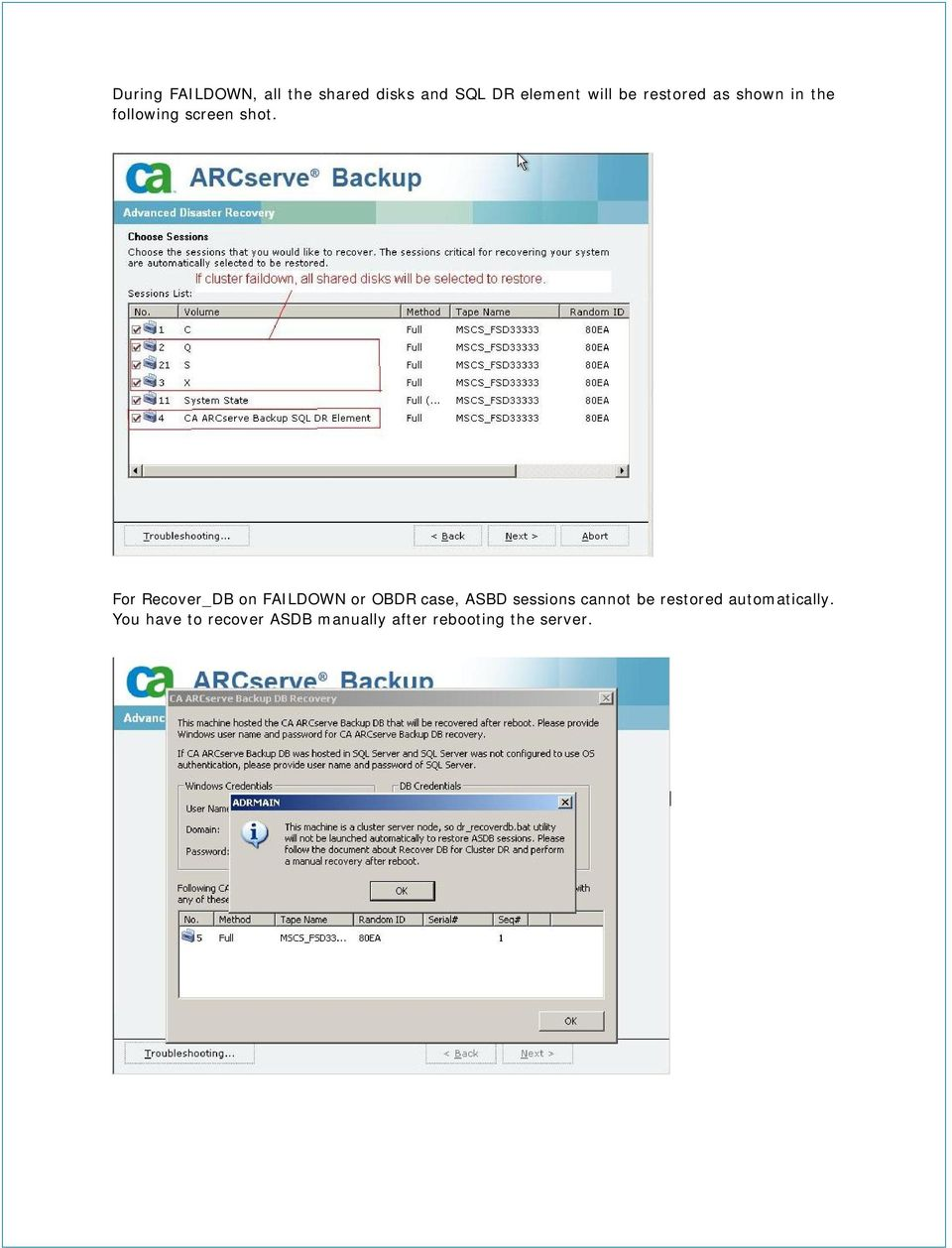 For Recover_DB on FAILDOWN or OBDR case, ASBD sessions cannot be