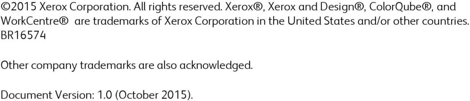 of Xerox Corporation in the United States and/or other countries.