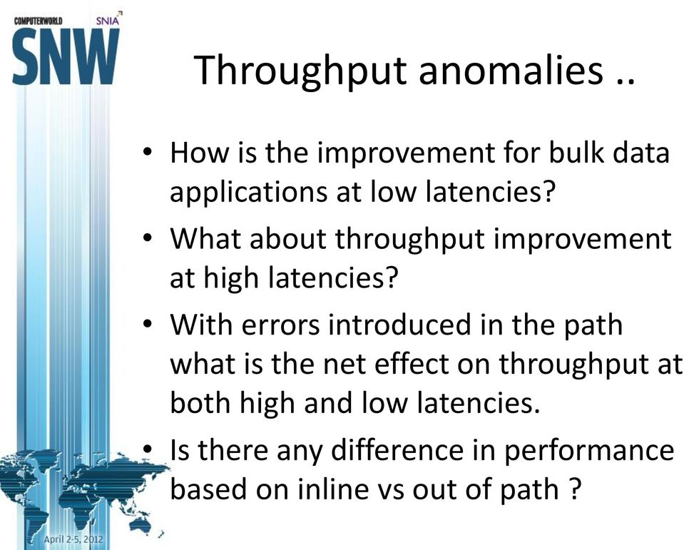 What about throughput improvement at high latencies?