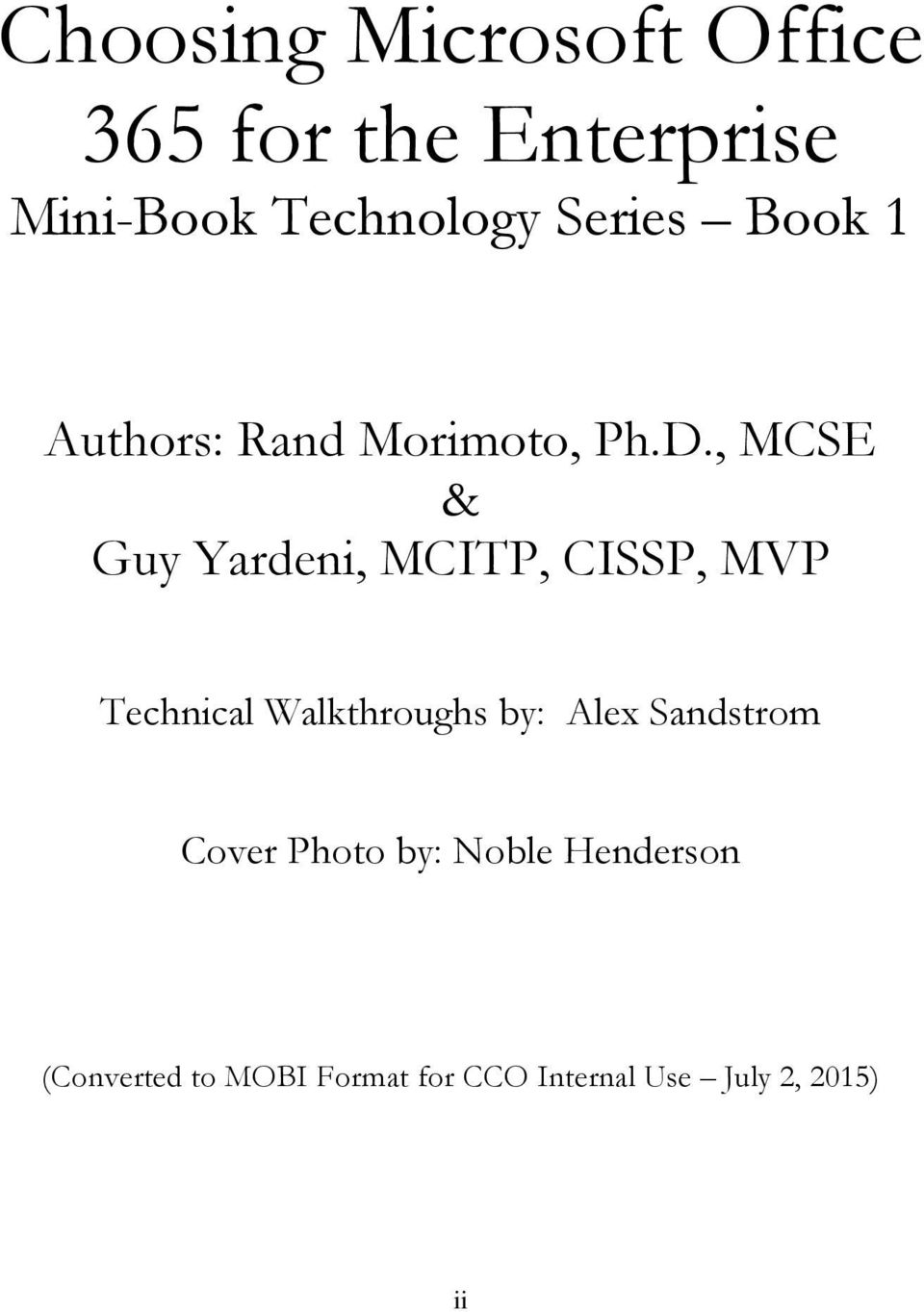 , MCSE & Guy Yardeni, MCITP, CISSP, MVP Technical Walkthroughs by: Alex