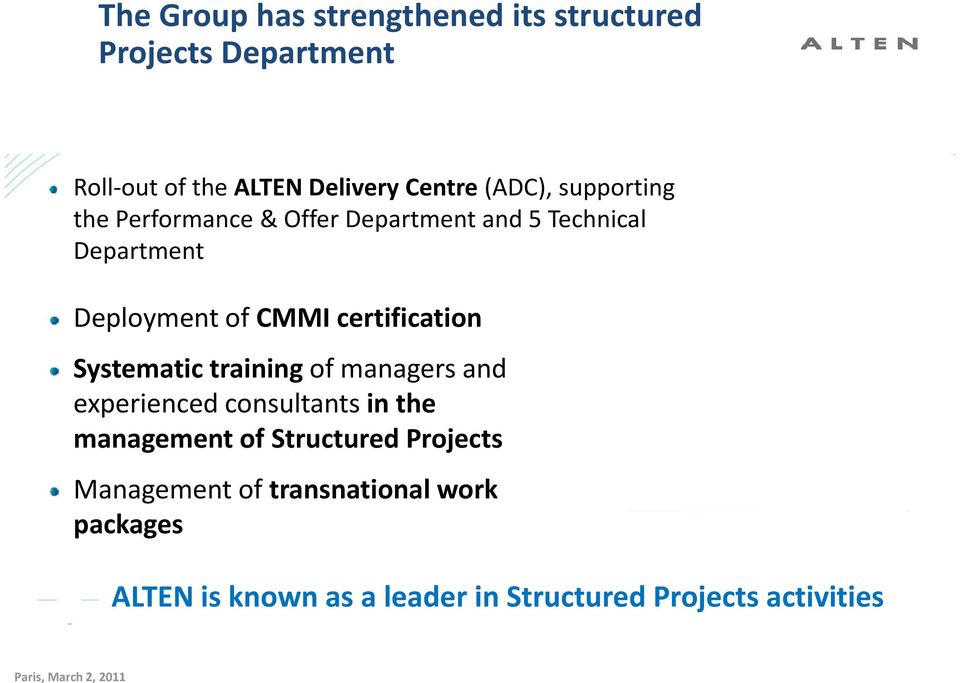Systematic training of managers and experienced consultants in the management of Structured Projects Management