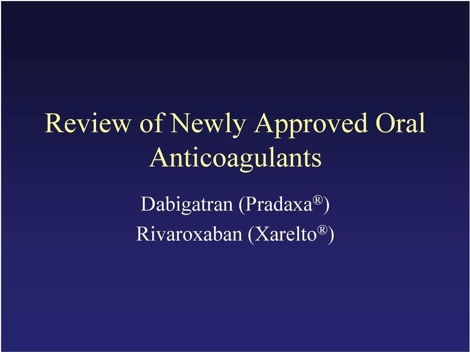 Anticoagulants t