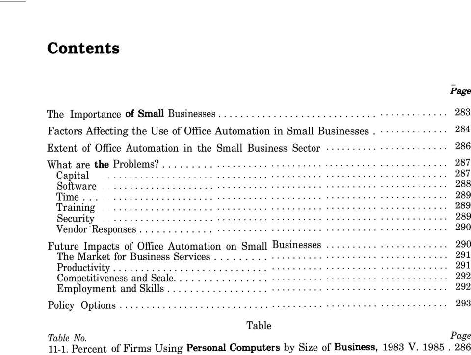 .. Table No. 11-1. Percent of Firms Using Future Impacts of Office Automation on Small Businesses... The Market for Business Services.. Productivity.