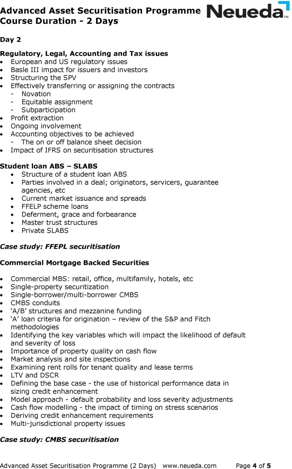 structures Student loan ABS SLABS Structure of a student loan ABS Parties involved in a deal; originators, servicers, guarantee agencies, etc Current market issuance and spreads FFELP scheme loans