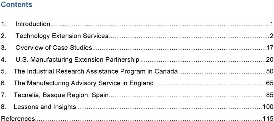 The Industrial Research Assistance Program in Canada... 50 6.