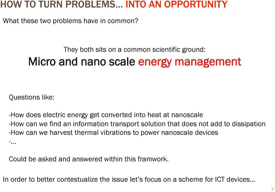 energy get converted into heat at nanoscale - How can we find an information transport solution that does not add to