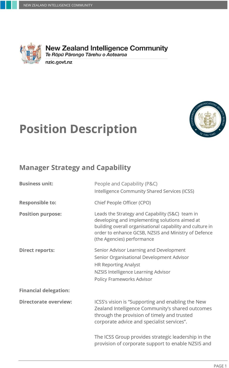 NZSIS and Ministry of Defence (the Agencies) performance Senior Advisor Learning and Development Senior Organisational Development Advisor HR Reporting Analyst NZSIS Intelligence Learning Advisor
