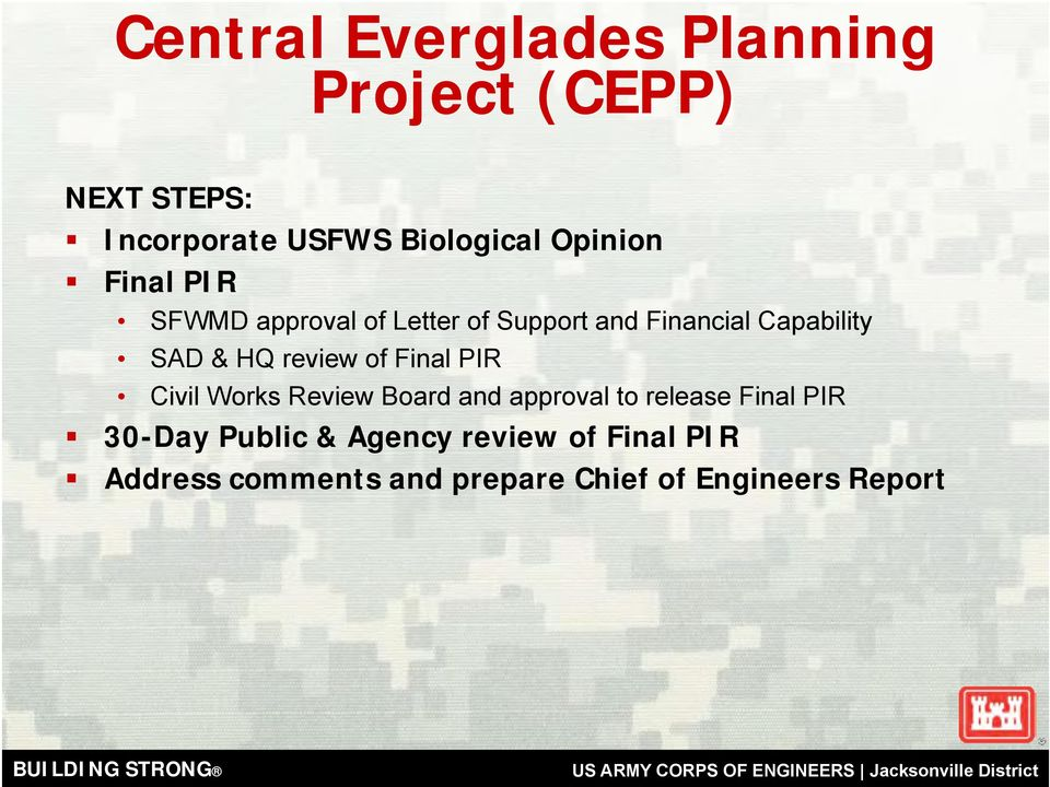 HQ review of Final PIR Civil Works Review Board and approval to release Final PIR